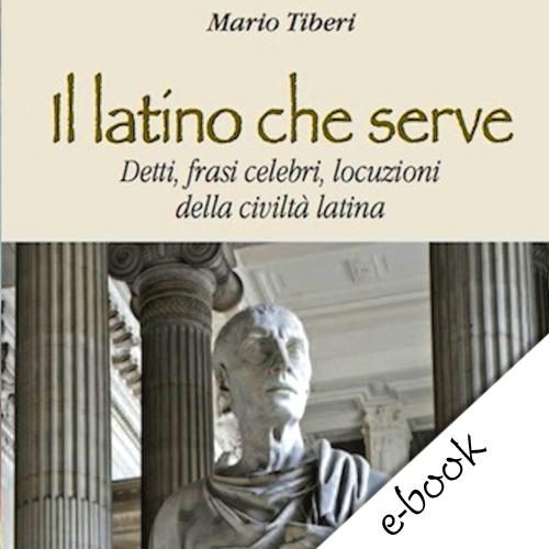 Il Latino Che Serve Ebook