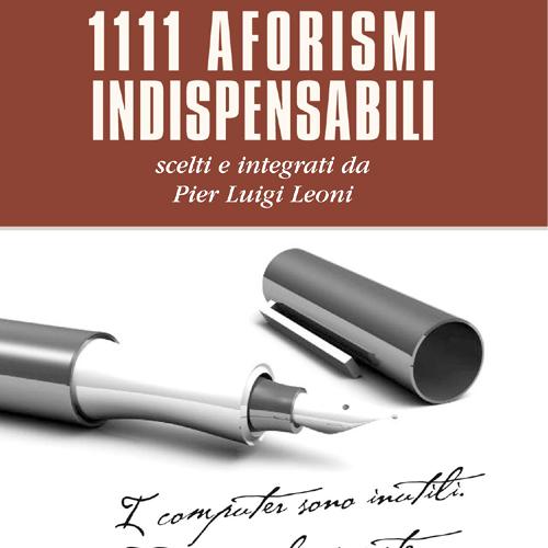 1111 aforismi indispensabili