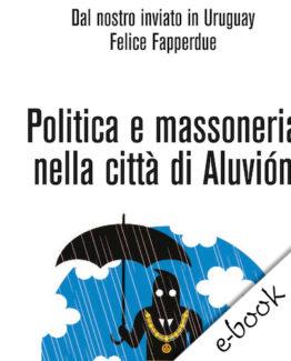 politica e massoneria ebook