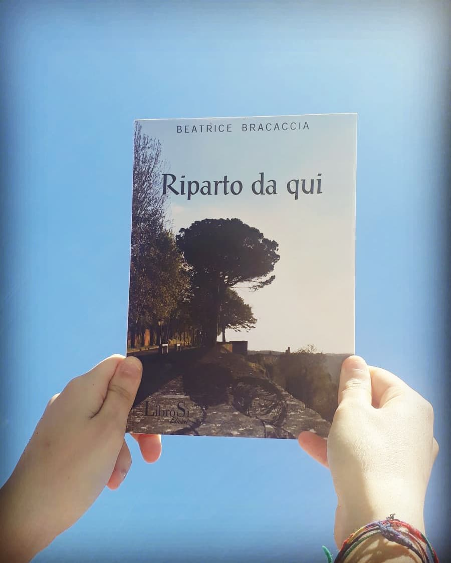 Riparto da qui di Beatrice Bracaccia in libreria. Disponibile