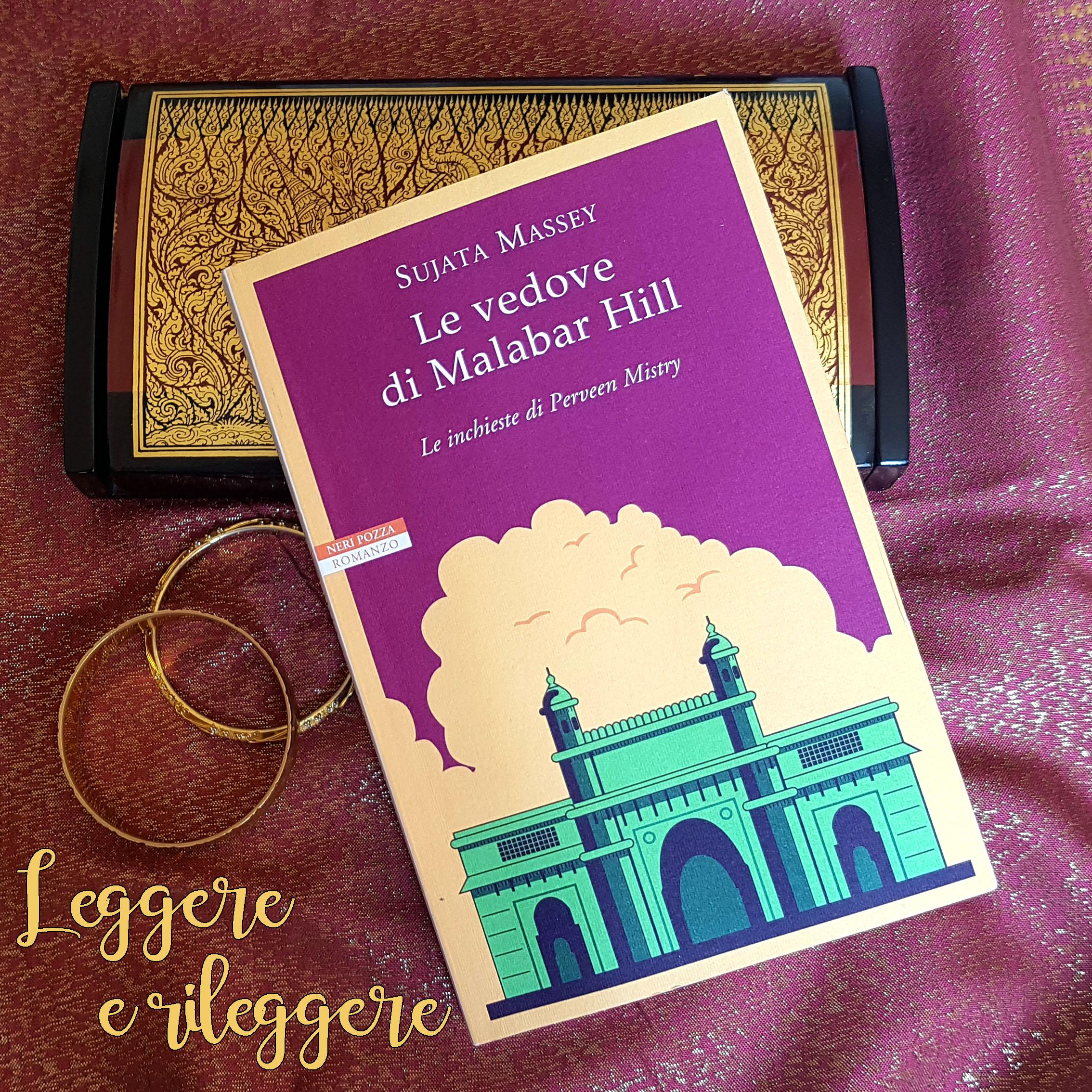 """#StoriaSceltaDa Leggere e Rileggere blog: """"Le vedove di Malabar Hill"""" di Sujata Massey"""