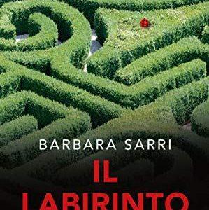 La #guestblogger @serena_thelibrarian : Il Labirinto rosso di Barbara Sarri
